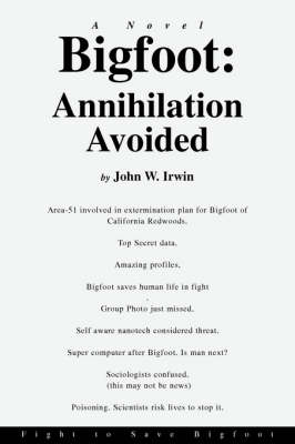 Bigfoot: Annihilation Avoided: Fight to Save Bigfoot (Paperback)