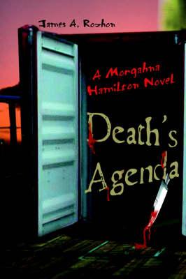 Death's Agenda: A Morgahna Hamilton Novel (Paperback)