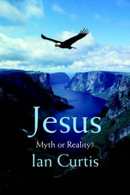 Jesus: Myth or Reality? (Paperback)