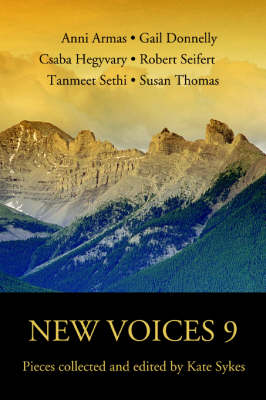 New Voices 9: Pieces Collected and Edited by Kate Sykes (Paperback)