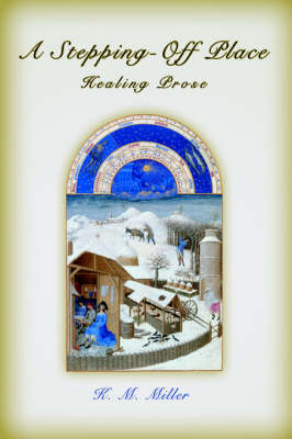 A Stepping-Off Place: Healing Prose (Paperback)