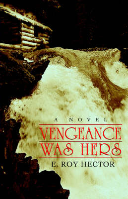Vengeance Was Hers (Paperback)