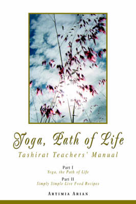 Yoga, Path of Life: Tashirat Teachers' Manual (Paperback)