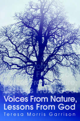 Voices from Nature, Lessons from God (Paperback)