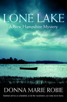 Lone Lake: A New Hampshire Mystery (Paperback)