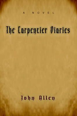 The Carpentier Diaries (Paperback)