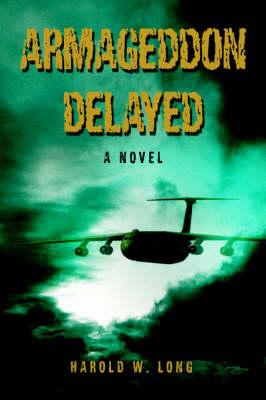 Armageddon Delayed (Paperback)