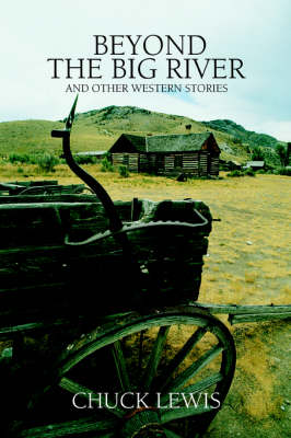 Beyond the Big River: And Other Western Stories (Paperback)