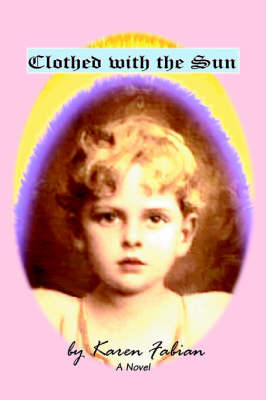 Clothed with the Sun (Paperback)