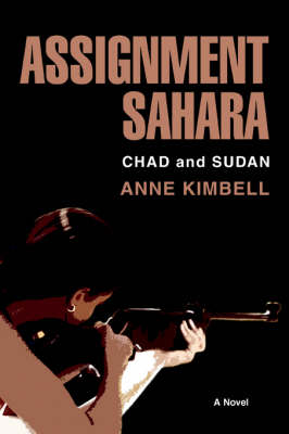 Assignment Sahara: Chad and Sudan (Paperback)