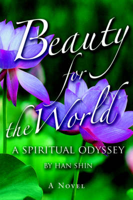 Beauty for the World: A Spiritual Odyssey (Paperback)