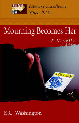 Mourning Becomes Her: A Novella (Paperback)