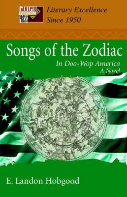 Songs of the Zodiac: In Doo-Wop America (Paperback)
