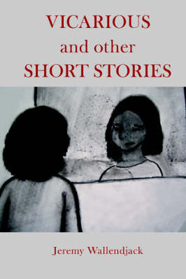 Vicarious and Other Short Stories (Paperback)