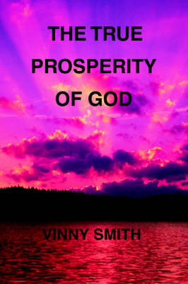 The True Prosperity of God (Paperback)