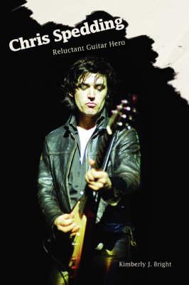 Chris Spedding: Reluctant Guitar Hero (Paperback)