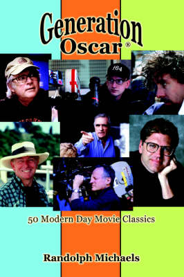 Generation Oscar (R): 50 Modern Day Movie Classics (Paperback)