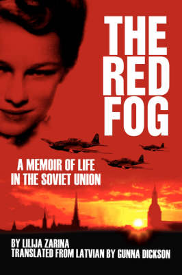 The Red Fog: A Memoir of Life in the Soviet Union (Paperback)