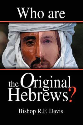 Who Are the Original Hebrews? (Paperback)