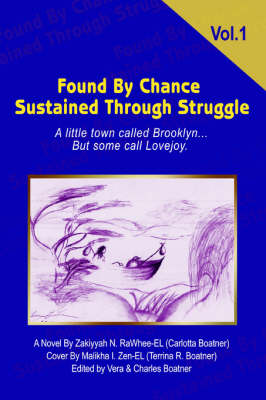 Found by Chance Sustained Through Struggle: A Little Town Called Brooklyn... But Some Call Lovejoy. (Paperback)