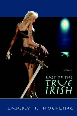 Last of the True Irish (Paperback)