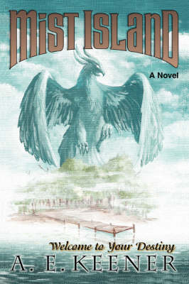 Mist Island: Welcome to Your Destiny (Paperback)