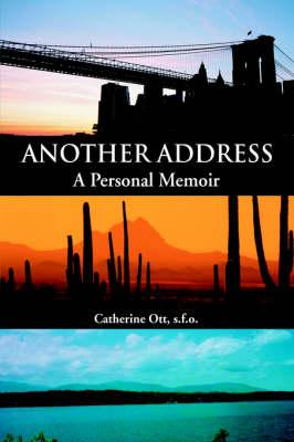 Another Address: A Personal Memoir (Paperback)