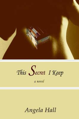 This Secret I Keep (Paperback)