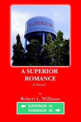 A Superior Romance (Paperback)