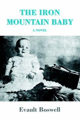 The Iron Mountain Baby (Paperback)