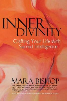 Inner Divinity: Crafting Your Life with Sacred Intelligence (Paperback)