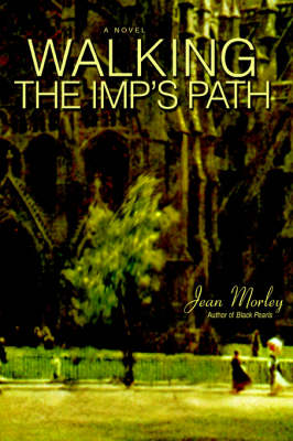 Walking the Imp's Path (Paperback)