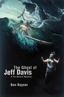 The Ghost of Jeff Davis: A Fat Bennie Mystery (Paperback)