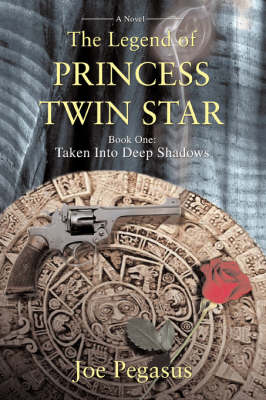 The Legend of Princess Twin Star: Book One: Taken Into Deep Shadows (Paperback)