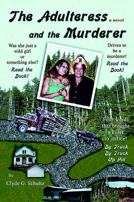 The Adulteress and the Murderer (Paperback)
