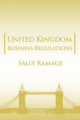 United Kingdom Business Regulations (Paperback)