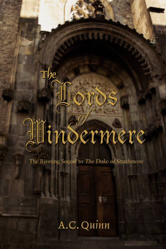The Lords of Windermere: The Riveting Sequel to the Duke of Strathmore (Paperback)