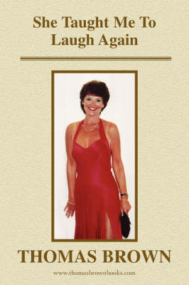 She Taught Me to Laugh Again (Paperback)