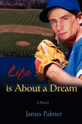 Life Is about a Dream (Paperback)