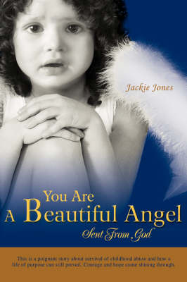 You Are a Beautiful Angel Sent from God (Paperback)