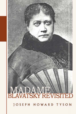 Madame Blavatsky Revisited (Paperback)