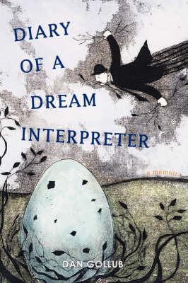 Diary of a Dream Interpreter: A Memoir (Paperback)