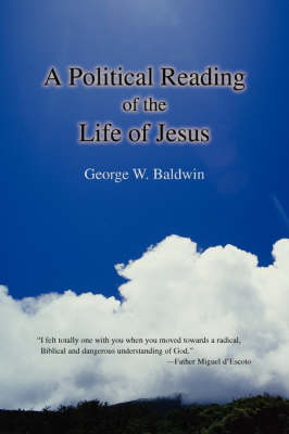 A Political Reading of the Life of Jesus (Paperback)