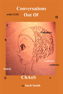 Conversations Out of Chaos (Paperback)