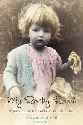 My Rocky Road: Memories of My Early Years in Ennis (Paperback)