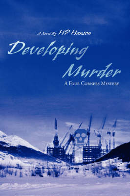 Developing Murder: A Four Corners Mystery (Paperback)