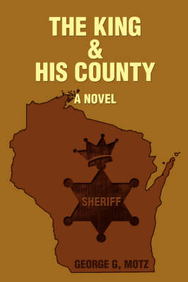 The King and His County (Paperback)