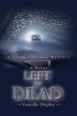 Left for Dead: A Trish Laclede Mystery (Paperback)