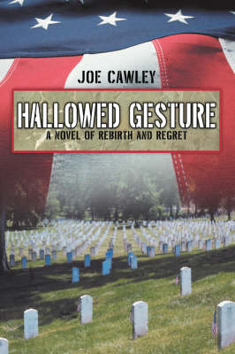 Hallowed Gesture: A Novel of Rebirth and Regret (Paperback)