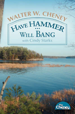 Have Hammer ... Will Bang (Paperback)